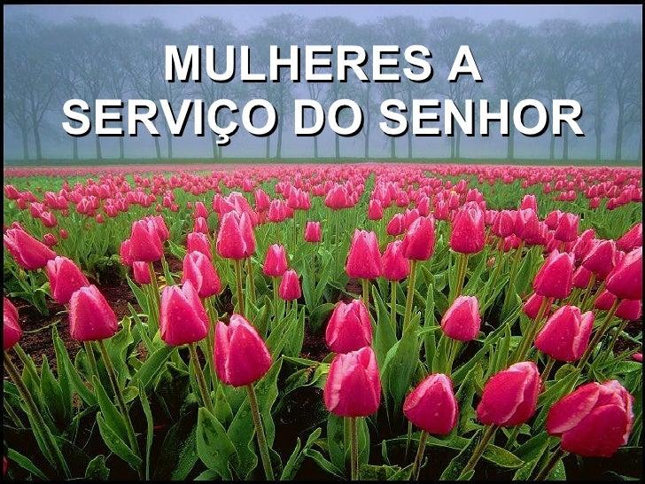MULHERES A SERVIÇO DO SENHOR