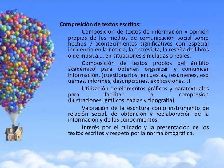 Composición de textos escritos:         Composición de textos de información y opinión  propios de los medios de comunicac...