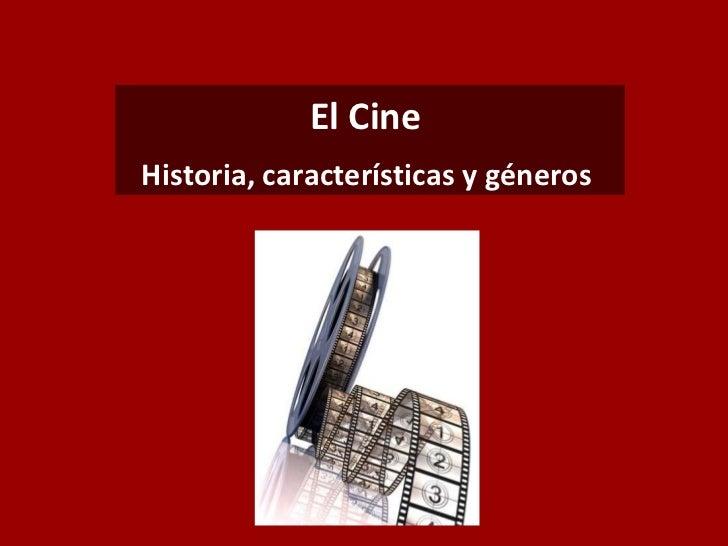 El CineHistoria, características y géneros