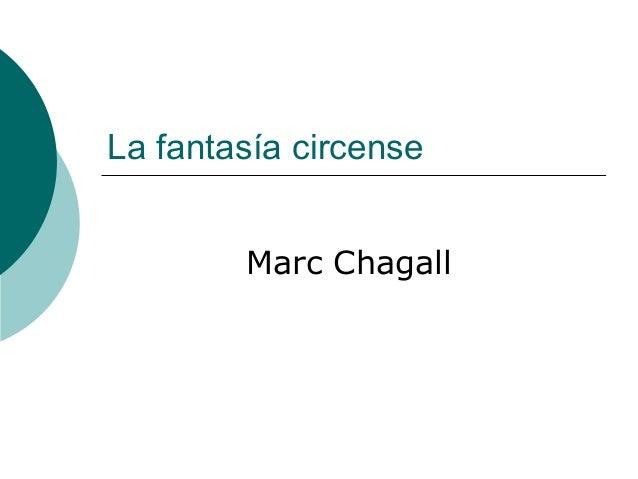 La fantasía circense Marc Chagall
