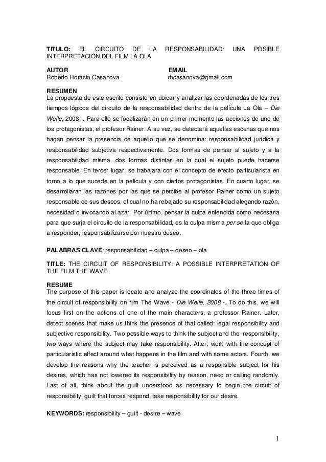 1 TITULO: EL CIRCUITO DE LA RESPONSABILIDAD: UNA POSIBLE INTERPRETACIÓN DEL FILM LA OLA AUTOR EMAIL Roberto Horacio Casano...