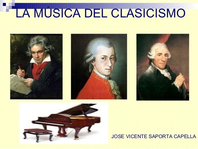 LA MÚSICA DEL CLASICISMO JOSE VICENTE SAPORTA CAPELLA