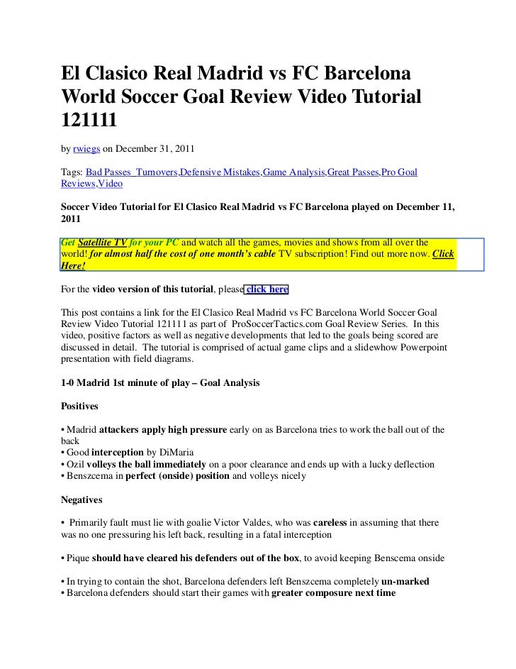El Clasico Real Madrid vs FC BarcelonaWorld Soccer Goal Review Video Tutorial121111by rwiegs on December 31, 2011Tags: Bad...