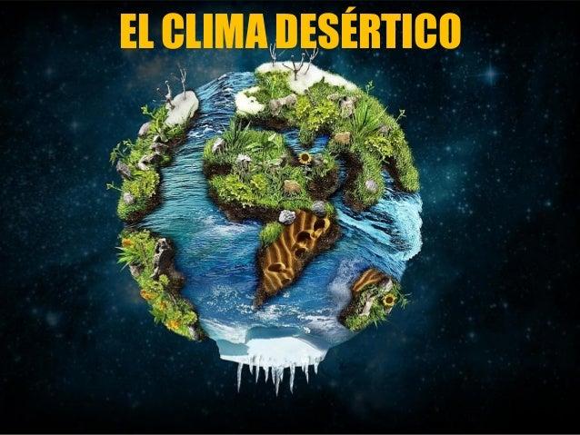 EL CLIMA DESÉRTICO