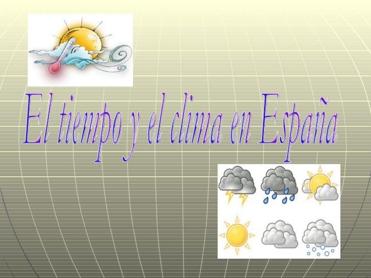 El tiempo y el clima en España