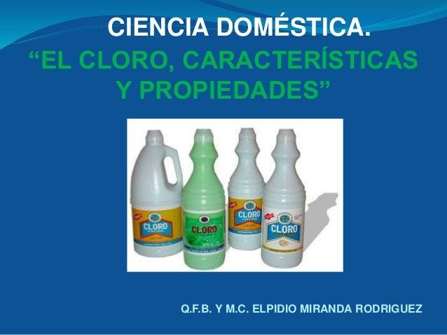 El cloro for Marmol caracteristicas y usos