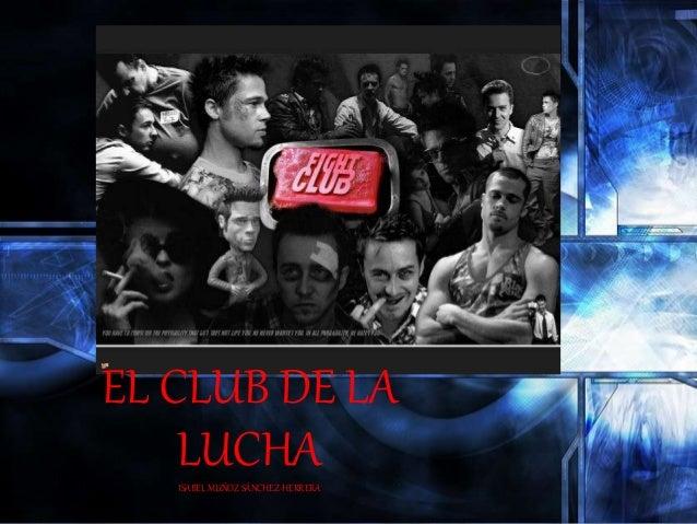 EL CLUB DE LA LUCHAISABEL MUÑOZ SÁNCHEZ-HERRERA