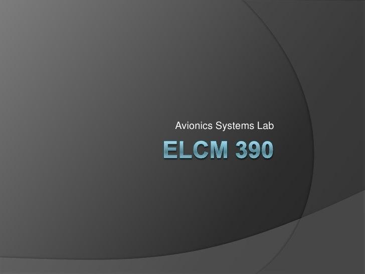 ELCM 390 Avionics Systems Lab