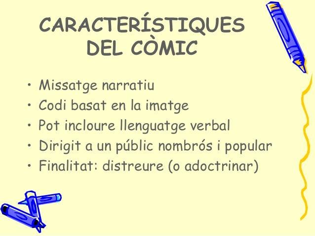 El còmic 1. conceptes generals. orígens. estructura. elements textuals   jmc Slide 3