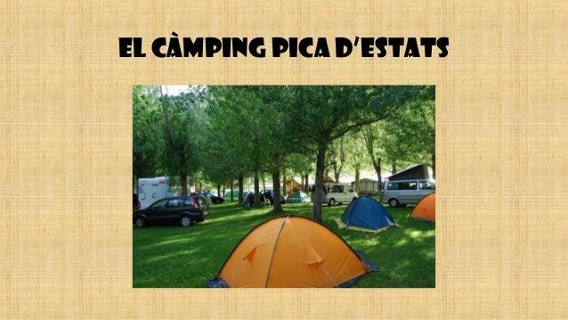 EL CÀMPING PICA D'ESTATS