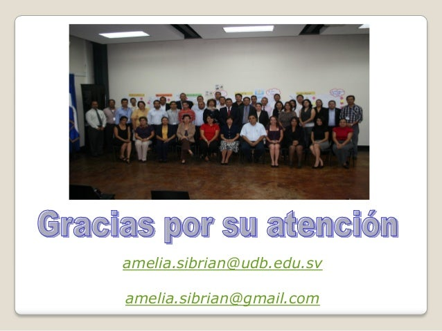 amelia.sibrian@udb.edu.svamelia.sibrian@gmail.com