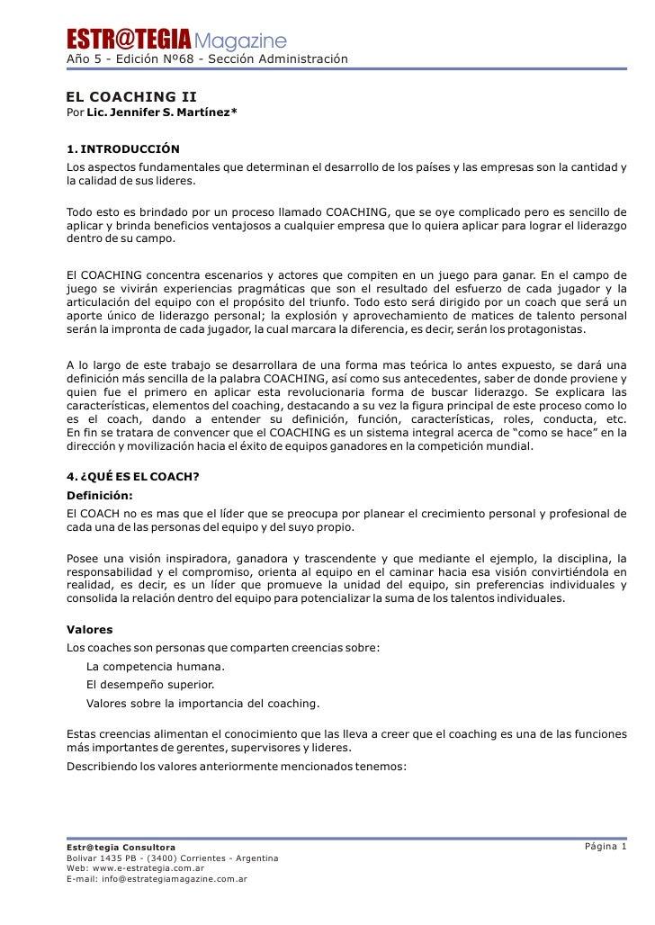 ESTR@TEGIA Magazine Año 5 - Edición Nº68 - Sección Administración   EL COACHING II Por Lic. Jennifer S. Martínez*   1. INT...