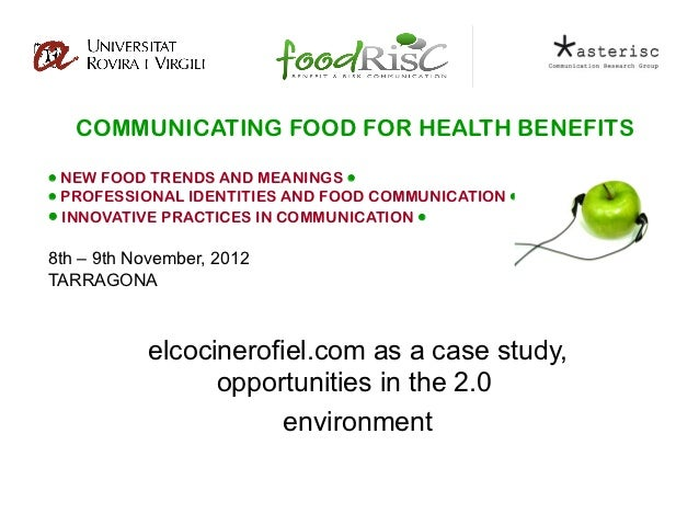 COMMUNICATING FOOD FOR HEALTH BENEFITS NEW FOOD TRENDS AND MEANINGS  PROFESSIONAL IDENTITIES AND FOOD COMMUNICATION  ...