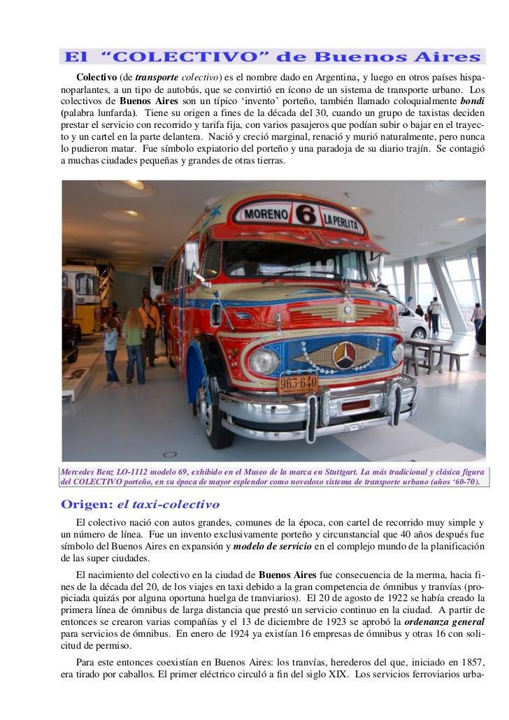 """El """"COLECTIVO"""" de Buenos Aires    Colectivo (de transporte colectivo) es el nombre dado en Argentina, y luego en otros paí..."""