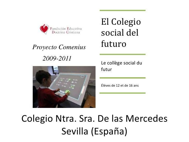 Colegio Ntra. Sra. De las MercedesSevilla (España)<br />