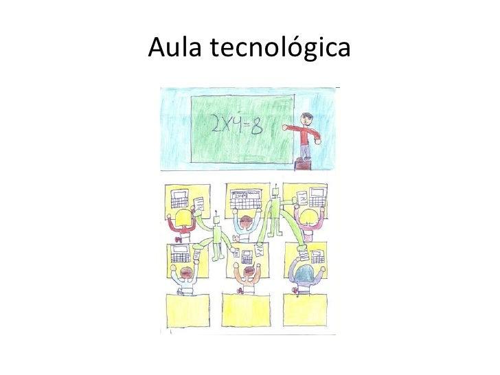 Aula tecnológica<br />