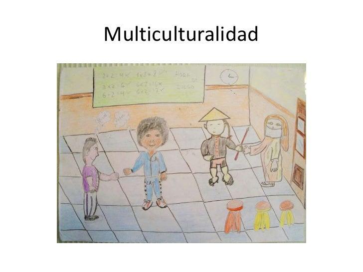 Multiculturalidad<br />
