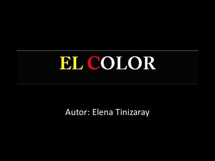 ELCOLOR<br />Autor: Elena Tinizaray<br />