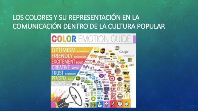 LOS COLORES Y SU REPRESENTACIÓN EN LA  COMUNICACIÓN DENTRO DE LA CULTURA POPULAR