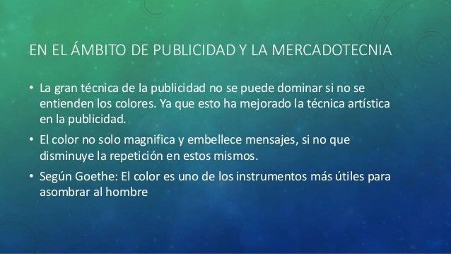 EN EL ÁMBITO DE PUBLICIDAD Y LA MERCADOTECNIA  • La gran técnica de la publicidad no se puede dominar si no se  entienden ...