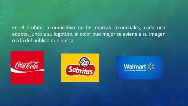 En el ámbito comunicativo de las marcas comerciales, cada una  adopta, junto a su logotipo, el color que mejor se aviene a...