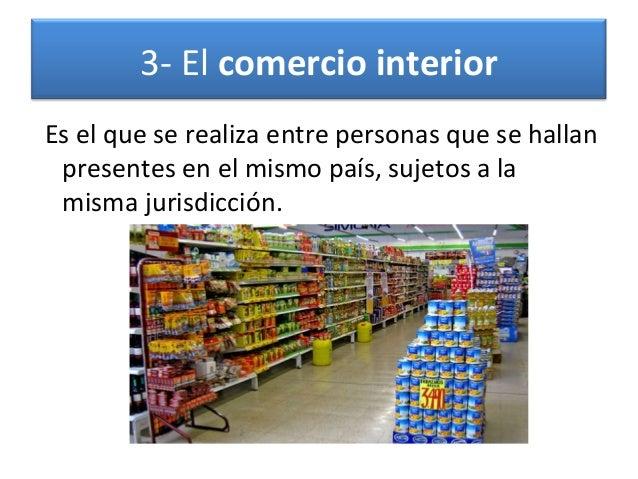 el comercio y tipos On que es el comercio interior