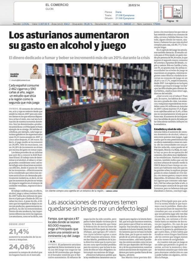 20/05/14EL COMERCIO GIJON Prensa: Diaria Tirada: 27.096 Ejemplares Difusión: 21.566 Ejemplares Página: 18 Sección: LOCAL V...