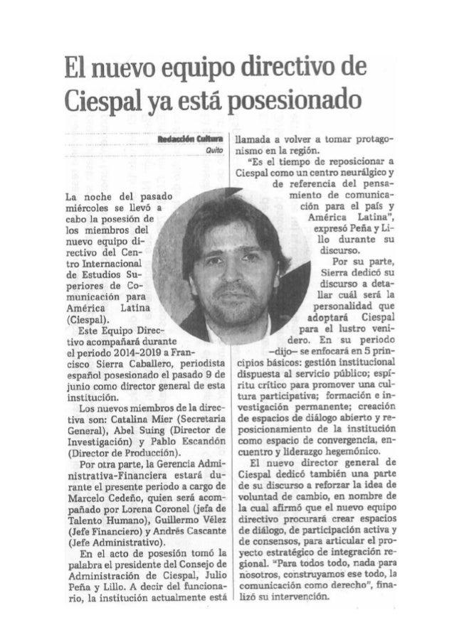 El nuevo equipo directivo de Ciespal ya está posesionado  Y Quito                        La noche del pasado miércoles se ...