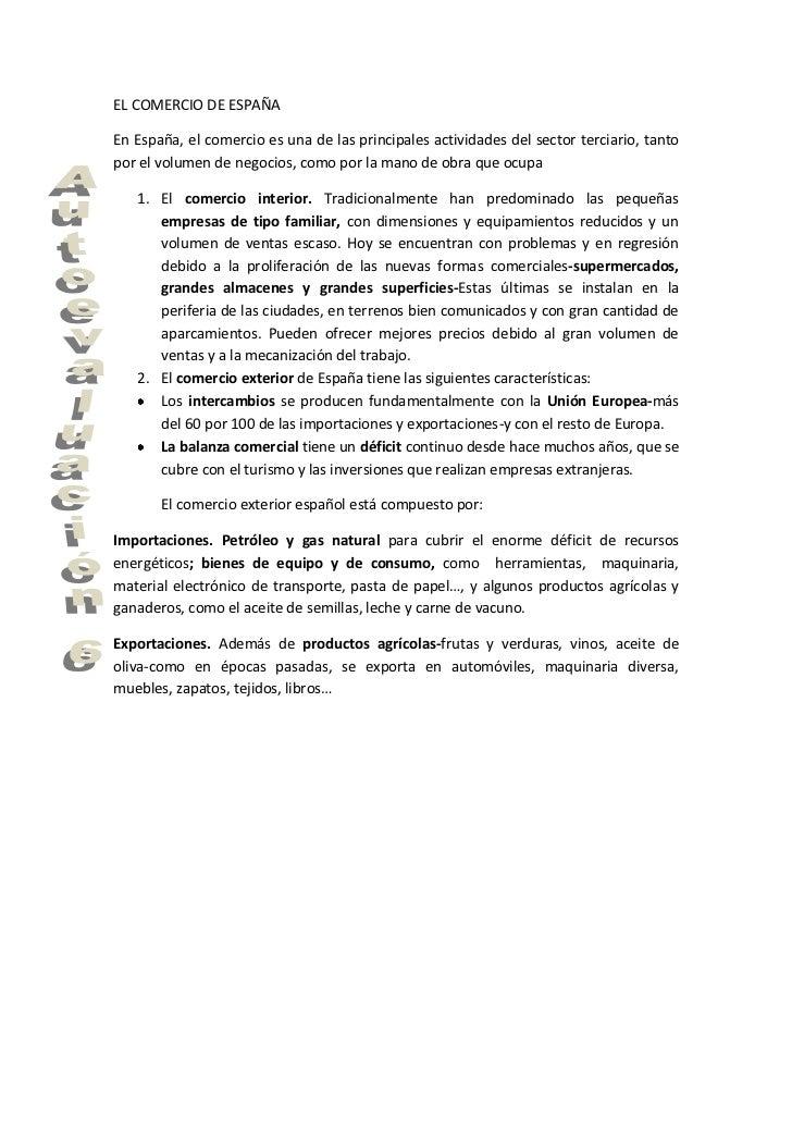 EL COMERCIO DE ESPAÑAEn España, el comercio es una de las principales actividades del sector terciario, tantopor el volume...