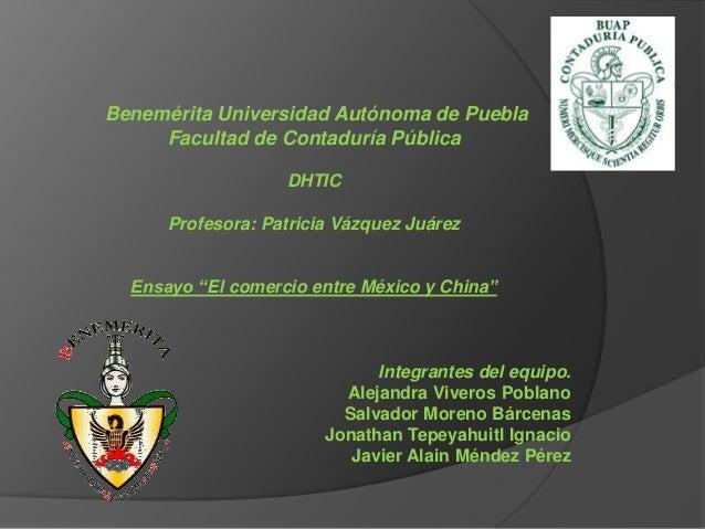 """Benemérita Universidad Autónoma de Puebla Facultad de Contaduría Pública DHTIC Profesora: Patricia Vázquez Juárez Ensayo """"..."""