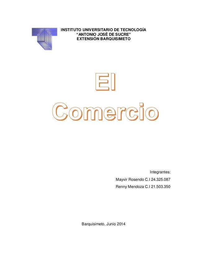 """INSTITUTO UNIVERSITARIO DE TECNOLOGÍA """"ANTONIO JOSÉ DE SUCRE"""" EXTENSIÓN BARQUISIMETO Integrantes: Mayvir Rosendo C.I 24.32..."""