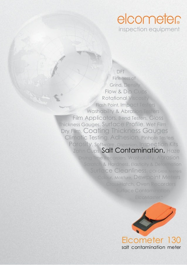 1www.elcometer.com ensity, ash Point, ability and mpact & Bend terial Thickness limatic Testing ges, Adhesion ctors, Softw...
