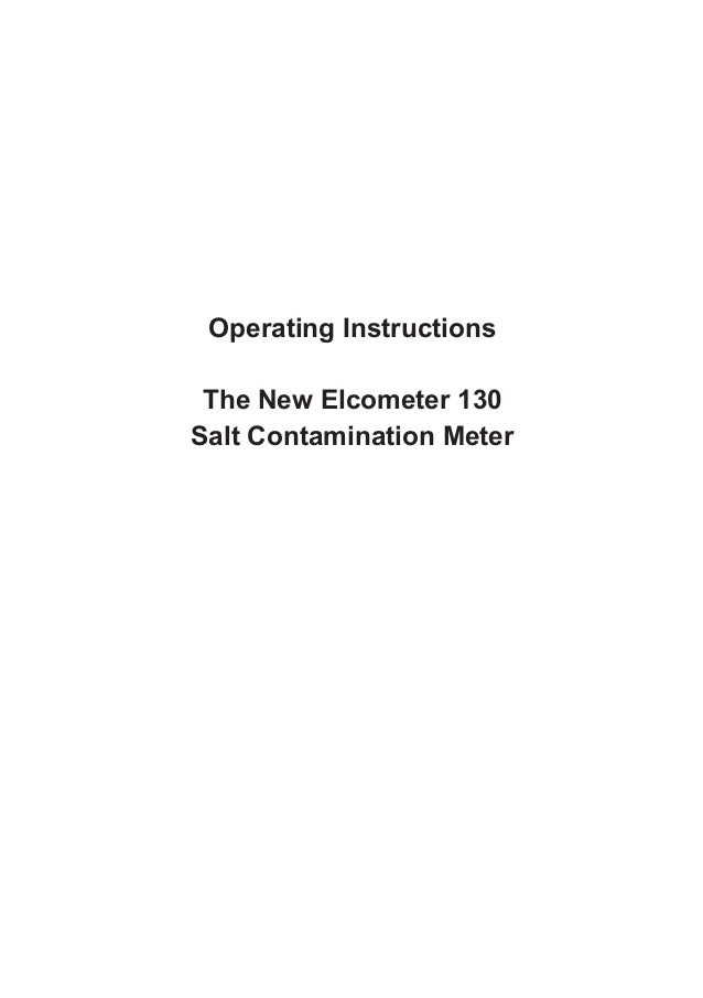 Operating Instructions The New Elcometer 130 Salt Contamination Meter