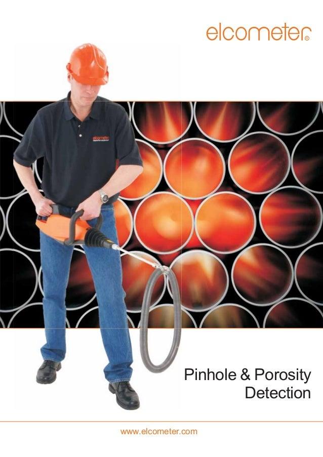 R  Pinhole & Porosity Detection www.elcometer.com