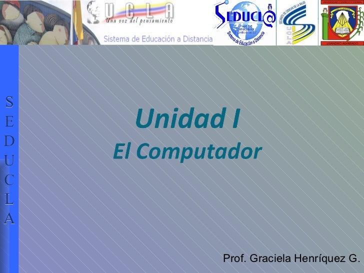 Prof. Graciela Henríquez G. S E D U C L A