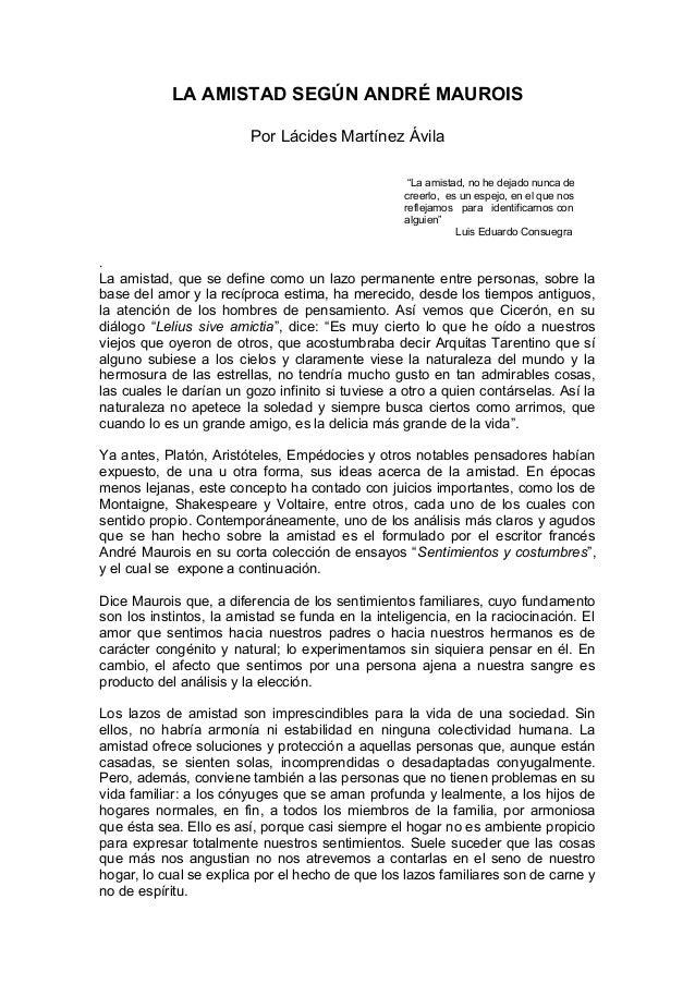 LA AMISTAD SEGÚN ANDRÉ MAUROIS                         Por Lácides Martínez Ávila                                         ...