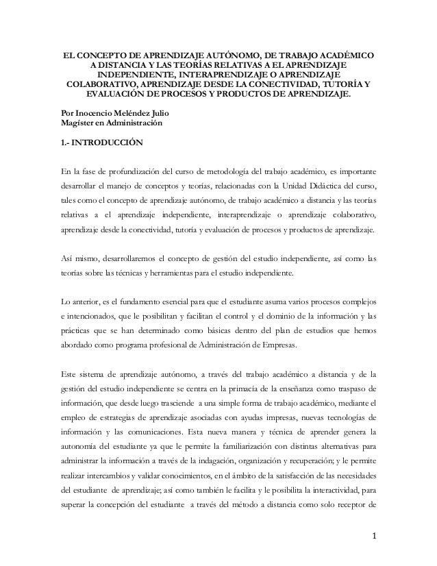 EL CONCEPTO DE APRENDIZAJE AUTÓNOMO, DE TRABAJO ACADÉMICO      A DISTANCIA Y LAS TEORÍAS RELATIVAS A EL APRENDIZAJE       ...