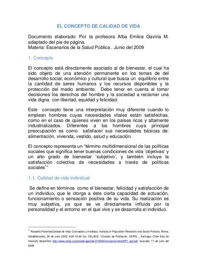 EL CONCEPTO DE CALIDAD DE VIDA Documento elaborado: Por la profesora Alba Emilce Gaviria M. adaptado del pie de página. Ma...