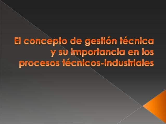 El concepto de gesti n t cnica y su importancia for Concepto de oficina y su importancia