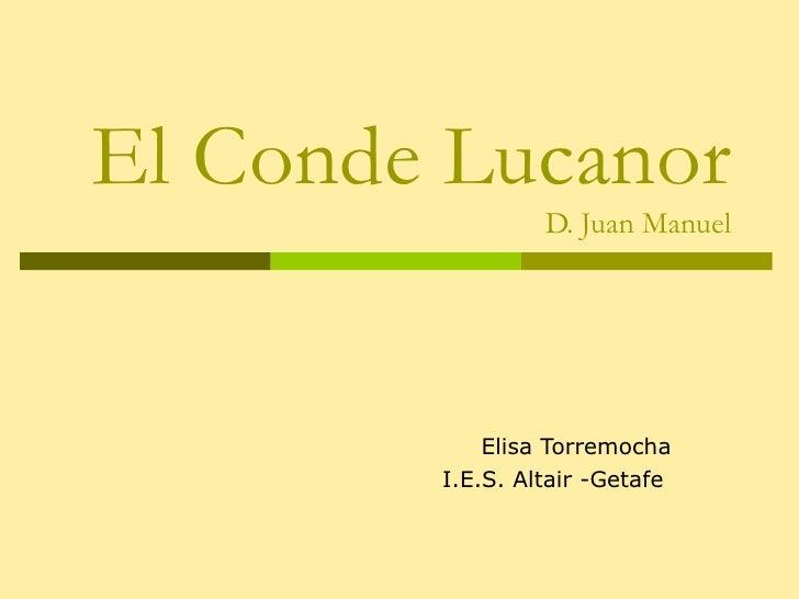 El Conde Lucanor D. Juan Manuel Elisa Torremocha I.E.S. Altair -Getafe