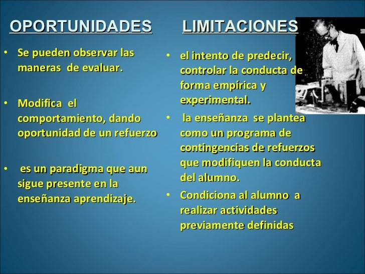 <ul><li>OPORTUNIDADES </li></ul><ul><li>LIMITACIONES </li></ul><ul><li>el intento de predecir, controlar la conducta de fo...