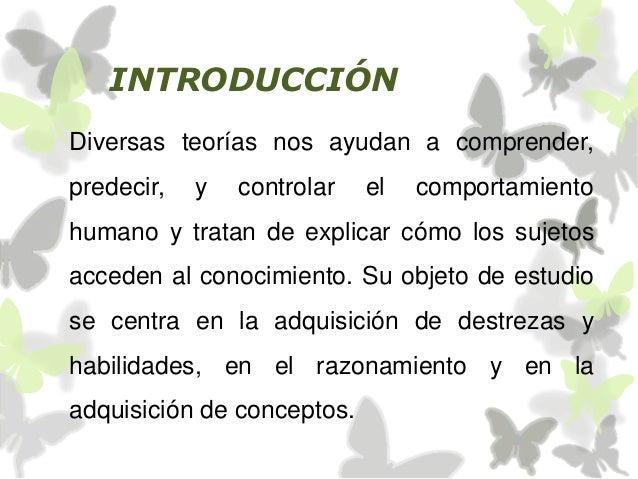 INTRODUCCIÓN Diversas teorías nos ayudan a comprender, predecir, y controlar el comportamiento humano y tratan de explicar...