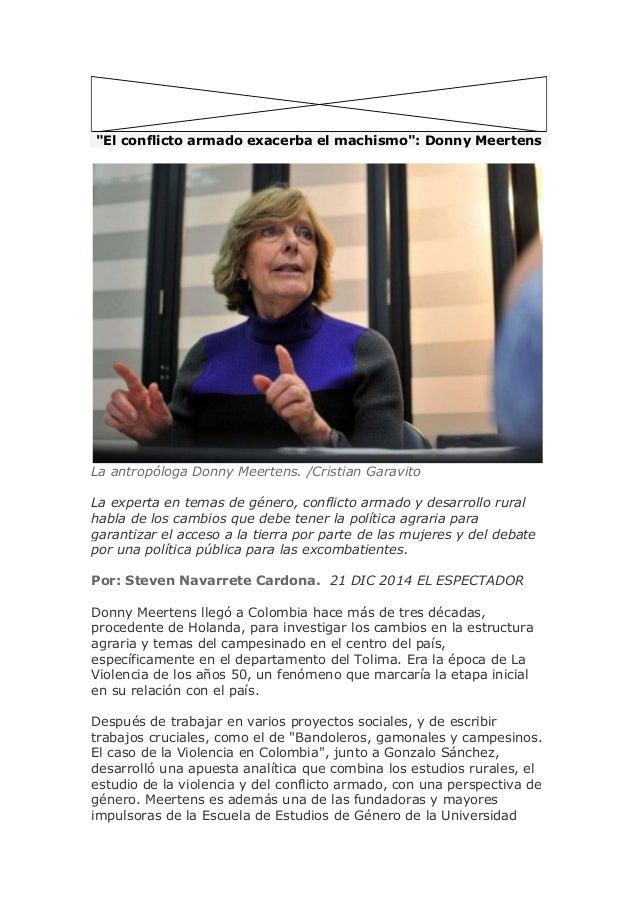 """""""El conflicto armado exacerba el machismo"""": Donny Meertens INSERTAR La antropóloga Donny Meertens. /Cristian Garavito La e..."""