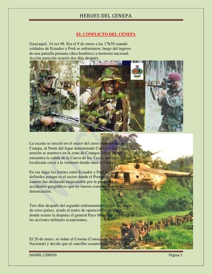 EL CONFLICTO DEL CENEPA<br />26066753385820Guayaquil. 24 oct 98. Era el 9 de enero a las 17h30 cuandosoldados de Ecuador y...