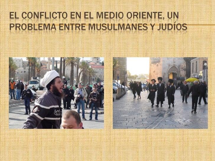 LOS PREJUICIOS CON LOS JUDÍOS      ÁRABE NO ES RELIGIÓN   El judaísmo es una religión       Los islámicos o musulmanes  ...