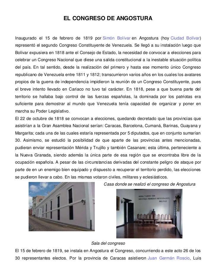 EL CONGRESO DE ANGOSTURAInaugurado el 15 de febrero de 1819 por Simón Bolívar en Angostura (hoy Ciudad Bolívar)representó ...