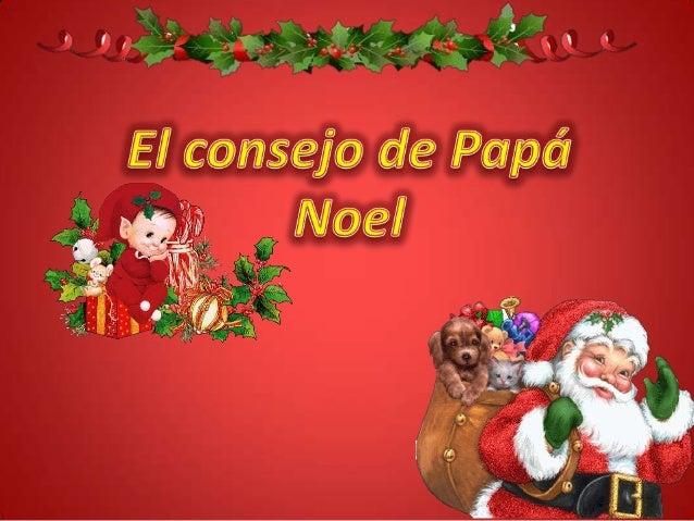 • En la víspera de Navidad se  encontraba      papá        Noel  revisando     sus    listas    y  envolviendo los regalos...