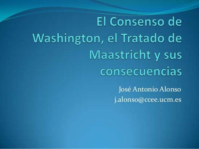 José Antonio Alonso j.alonso@ccee.ucm.es