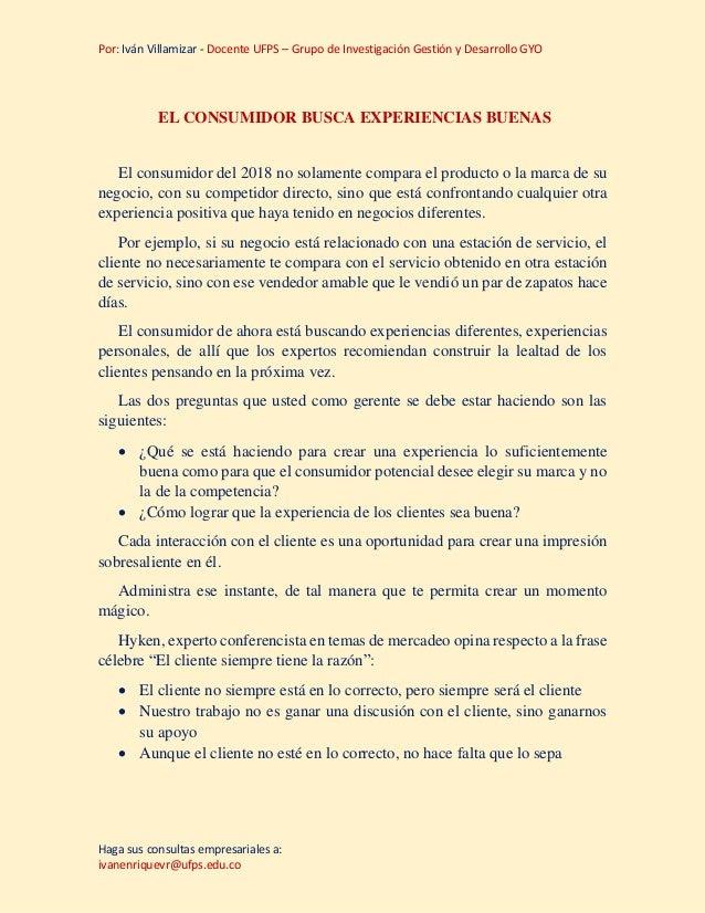 Por: Iván Villamizar - Docente UFPS – Grupo de Investigación Gestión y Desarrollo GYO Haga sus consultas empresariales a: ...