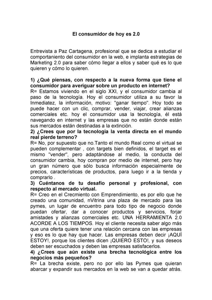 El consumidor de hoy es 2.0   Entrevista a Paz Cartagena, profesional que se dedica a estudiar el comportaniento del consu...